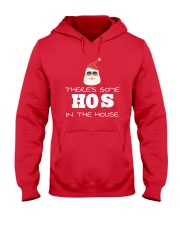 There's Some HOS In The House Hooded Sweatshirt front