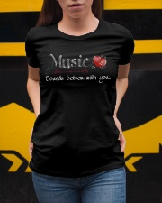 Music Sounds better with you Ladies T-Shirt apparel-ladies-t-shirt-lifestyle-04