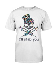 I'll stab you Classic T-Shirt tile