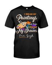 I paint my dreams Classic T-Shirt tile