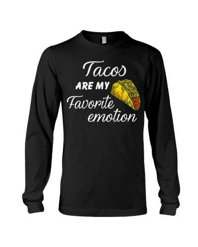 tacos are my favorite emotion