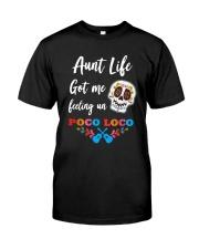 Aunt life got me feeling un Poco Loco Premium Fit Mens Tee thumbnail