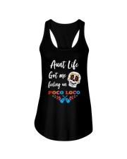 Aunt life got me feeling un Poco Loco Ladies Flowy Tank thumbnail