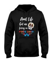Aunt life got me feeling un Poco Loco Hooded Sweatshirt thumbnail