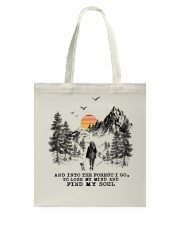 And Into The Forest I Go To Lose My Mind Tote Bag tile