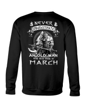 Never Underestimate An Old Man Born In March Crewneck Sweatshirt thumbnail