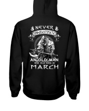 Never Underestimate An Old Man Born In March Hooded Sweatshirt thumbnail