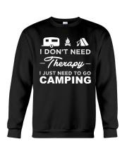 I Don't Need Therapy I Just Need To Go Camping Crewneck Sweatshirt thumbnail