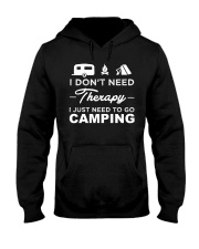 I Don't Need Therapy I Just Need To Go Camping Hooded Sweatshirt thumbnail