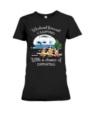 Weekend Forecast Camping With A Chance Of Drinking Premium Fit Ladies Tee thumbnail