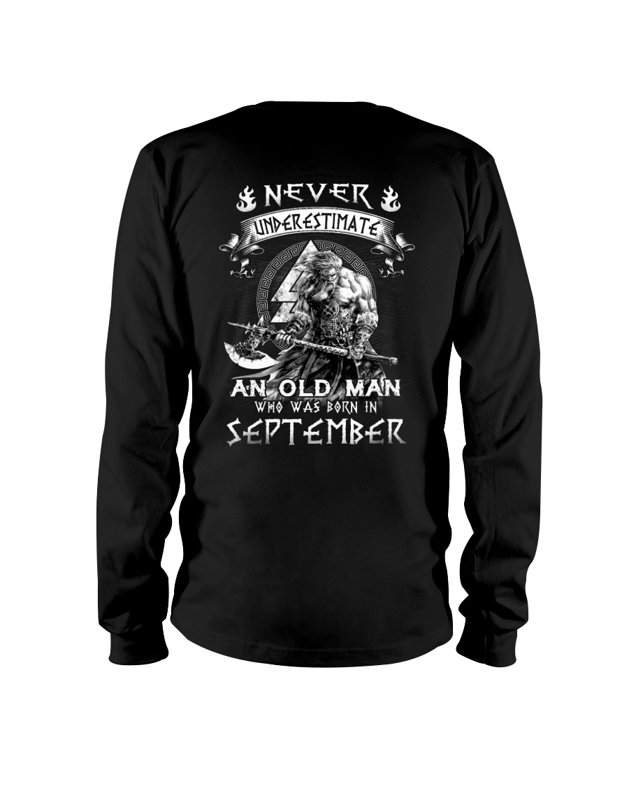Never Underestimate An Old Man Born In September Long Sleeve Tee