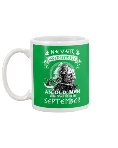 Never Underestimate An Old Man Born In September