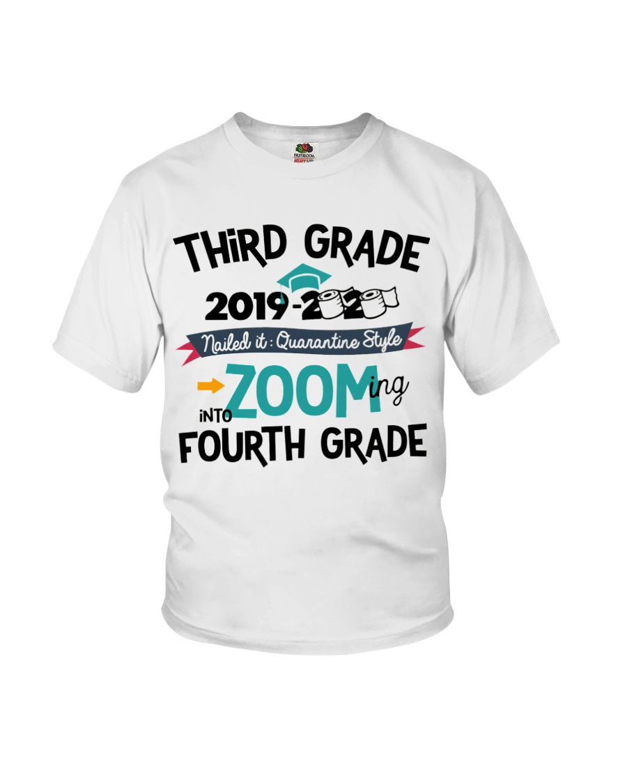 3RD GRADE ZOOMING INTO 4TH GRADE Youth T-Shirt