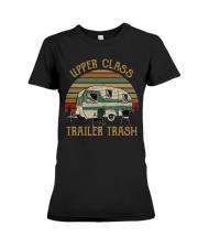 Upper Class Trailer Trash Premium Fit Ladies Tee thumbnail