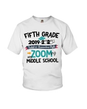 5TH GRADE ZOOMING INTO MIDDLE SCHOOL Youth T-Shirt front