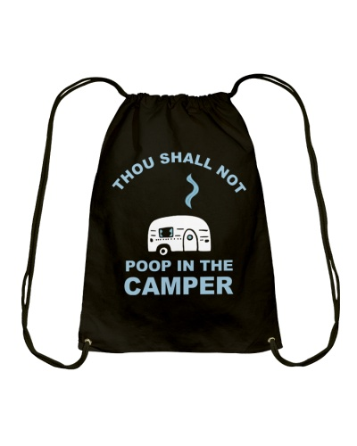 Thou Shall Not Poop On The Camper