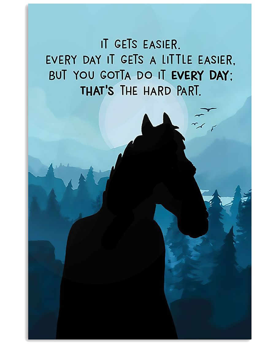 It Gets Easier Every Day 11x17 Poster