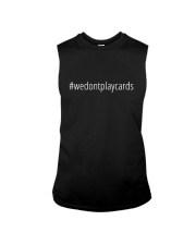 We Don't Play Cards 2 Sleeveless Tee thumbnail