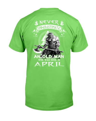 Never Underestimate An Ond Man Born In April