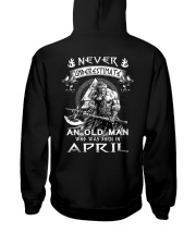 Never Underestimate An Ond Man Born In April Hooded Sweatshirt thumbnail