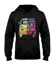 I Know I Camp Like A Girl Try To Keep Up Hooded Sweatshirt thumbnail