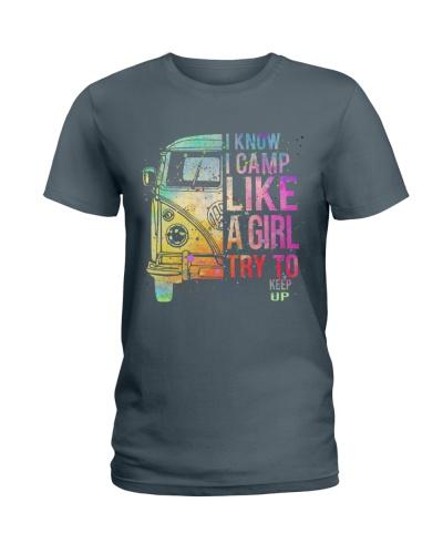 I Know I Camp Like A Girl Try To Keep Up