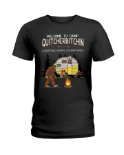 Welcome To Camp Quitchebitchin Ladies T-Shirt front