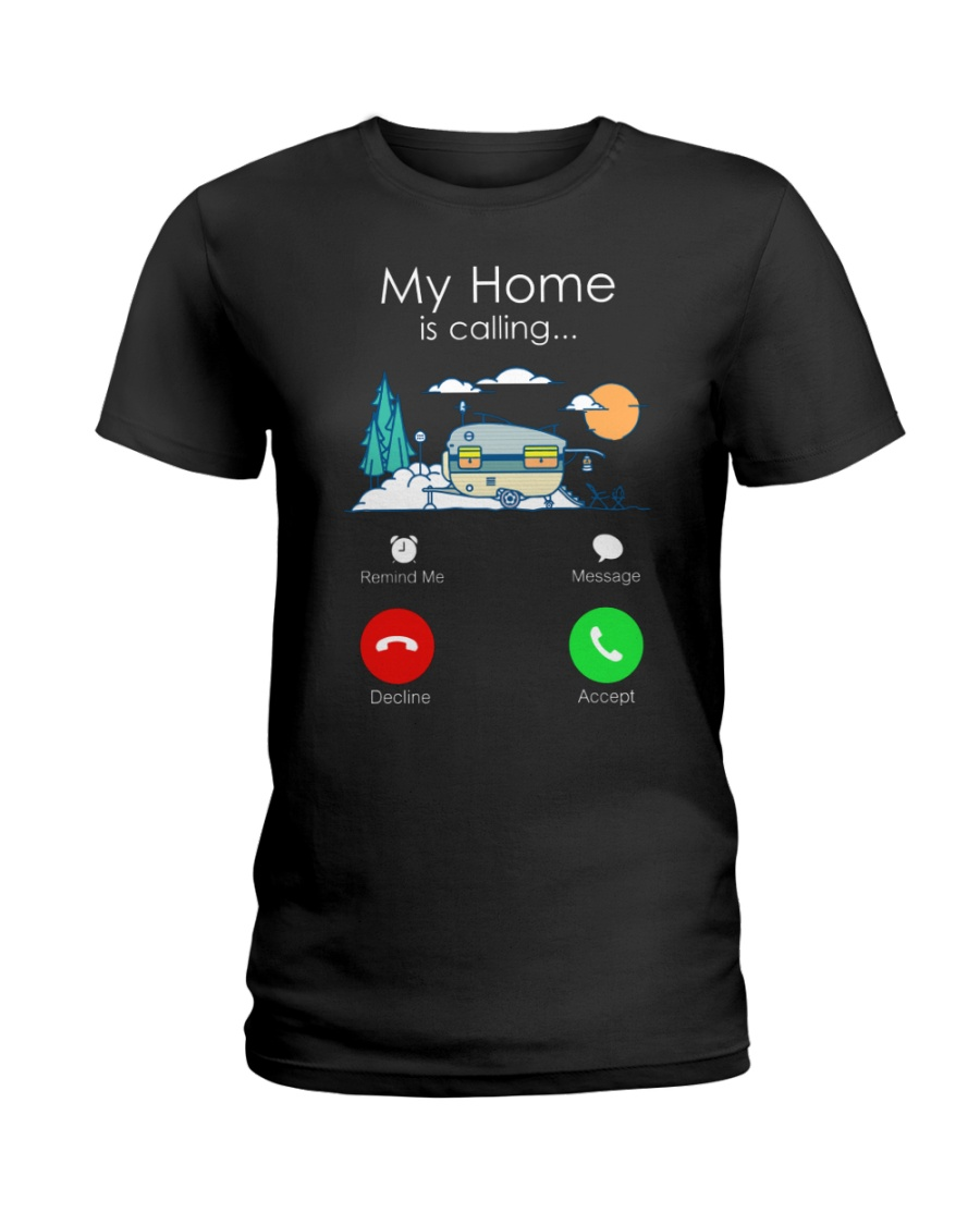 My Home Is Calling Ladies T-Shirt