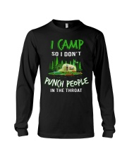 I Camp So I Don't Punch People In The Throat Long Sleeve Tee thumbnail