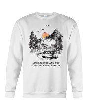 Let's Just Go And Not Come Back For A While Crewneck Sweatshirt thumbnail