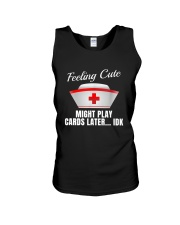 Feeling Cute Might Play Cards Later IDK Unisex Tank thumbnail