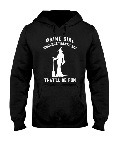 Maine Girl Underestimate Me