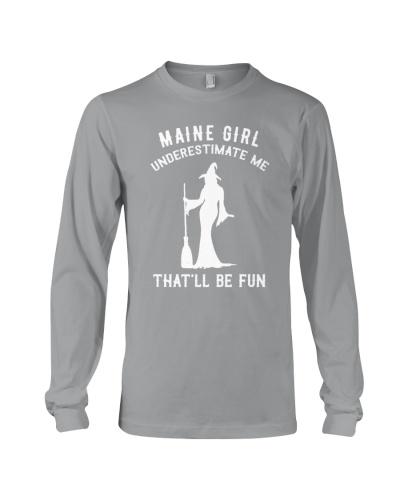 Maine Girl Underestimate Me