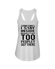 Sometimes I Stay Inside Because It's Peopley Out T Ladies Flowy Tank thumbnail
