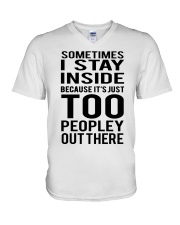Sometimes I Stay Inside Because It's Peopley Out T V-Neck T-Shirt thumbnail