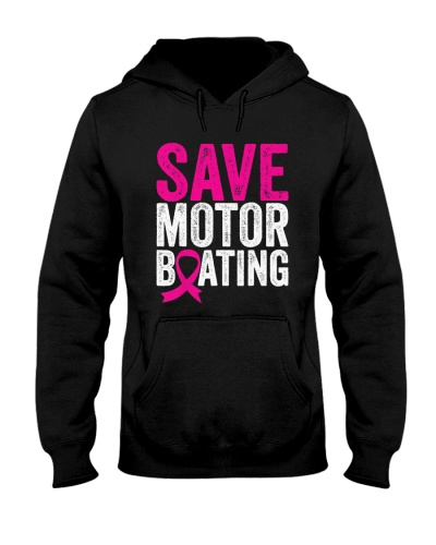 Save Motorboating Funny Breast Cancer