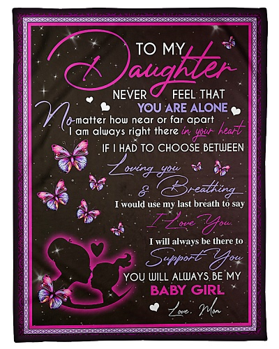 To My Daughter Never Feel