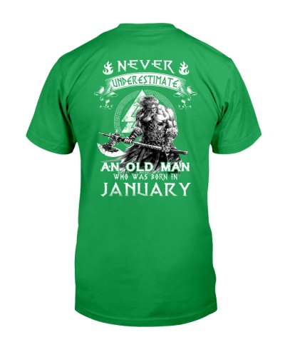 Never Underestimate An Old Man Born In January