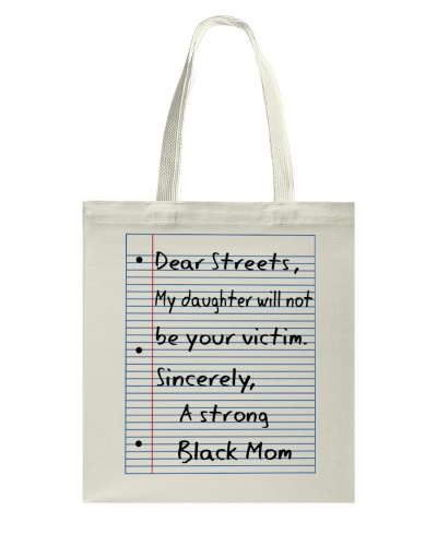 Dear Streets My Daughter Will Not Be Your Victim