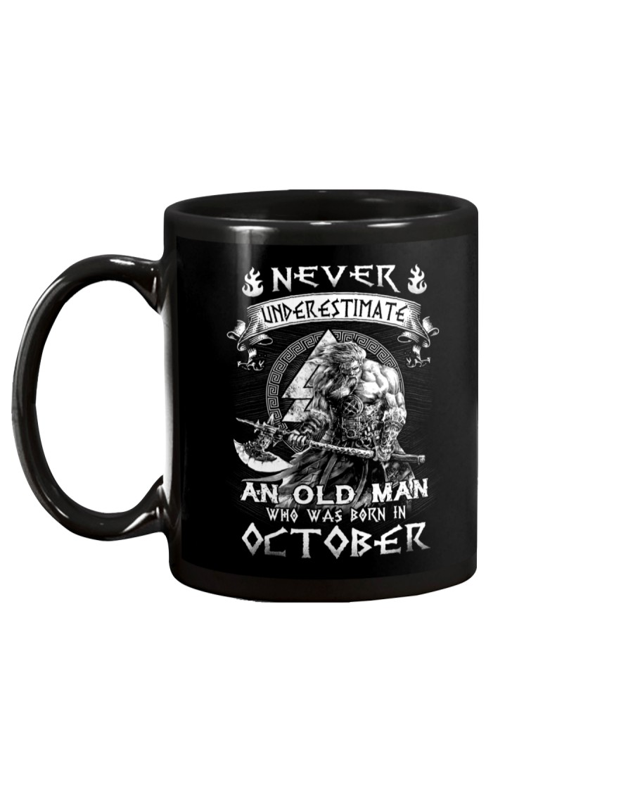 Never Underestimate An Old Man Born In October Mug
