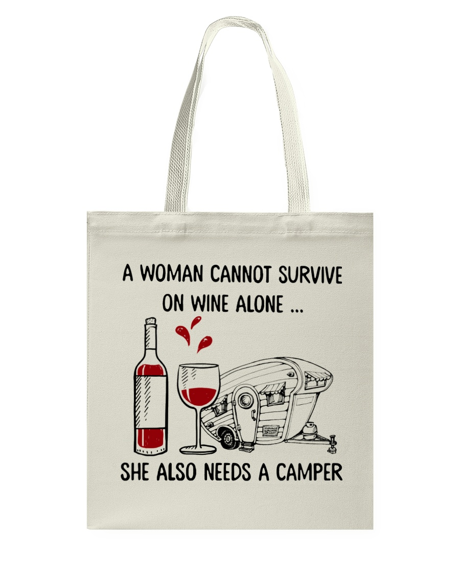 A Woman Cannot Survive On Wine Alone Tote Bag
