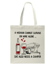A Woman Cannot Survive On Wine Alone Tote Bag front