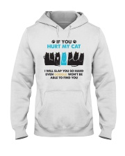 Unlimited Edition - If you hurt my cat Hooded Sweatshirt thumbnail