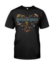 I'm A Dinosaursaholic Classic T-Shirt front
