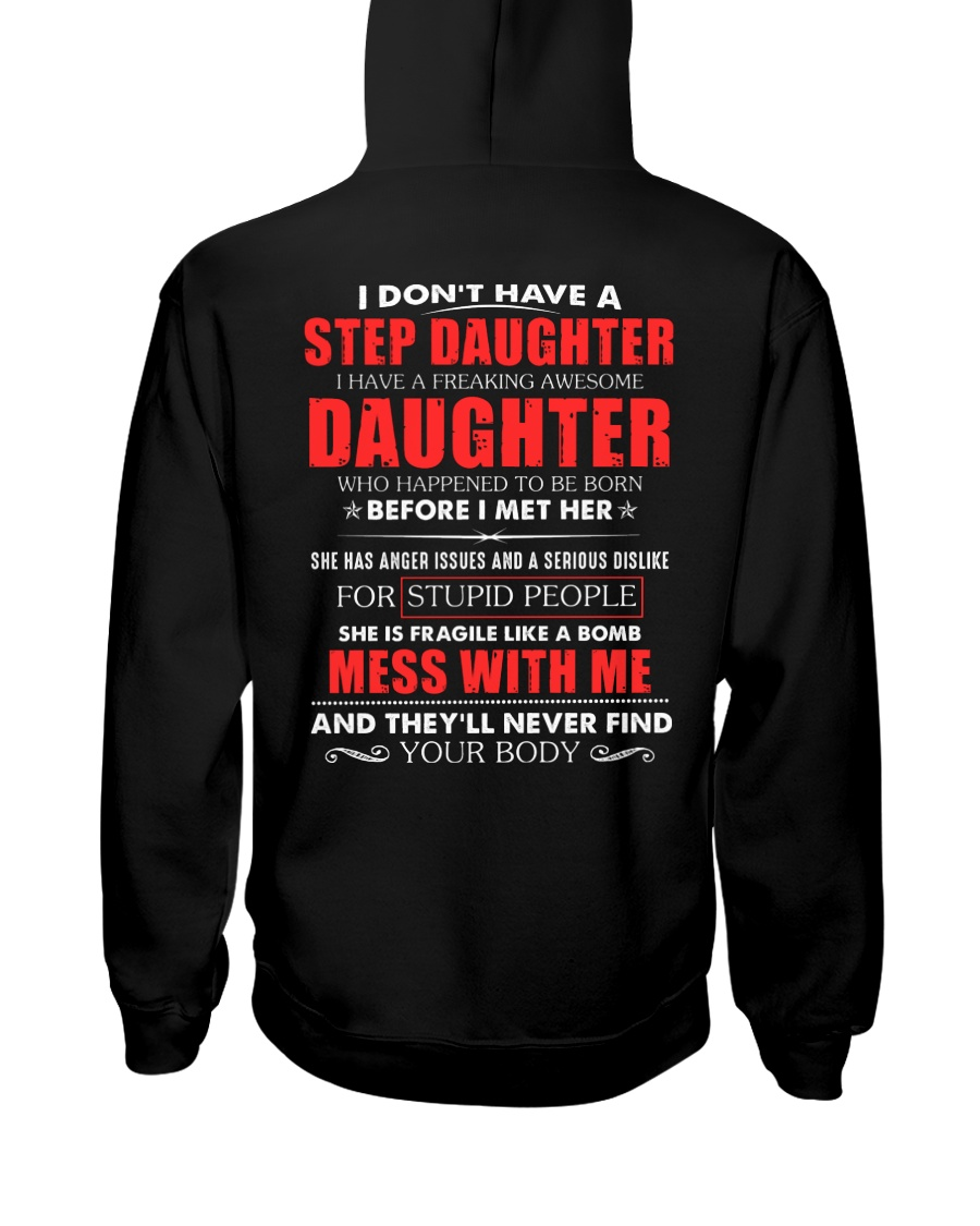 I have a freaking awesome Step Daughter new Hooded Sweatshirt