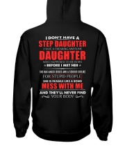 I have a freaking awesome Step Daughter new Hooded Sweatshirt back