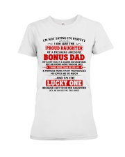 I'm Just The Proud Daughter Of Awesome Bonus Dad Premium Fit Ladies Tee thumbnail