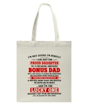 I'm Just The Proud Daughter Of Awesome Bonus Dad Tote Bag thumbnail