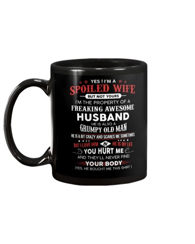 Spoiled Wife Of A Freaking Awesome Husband