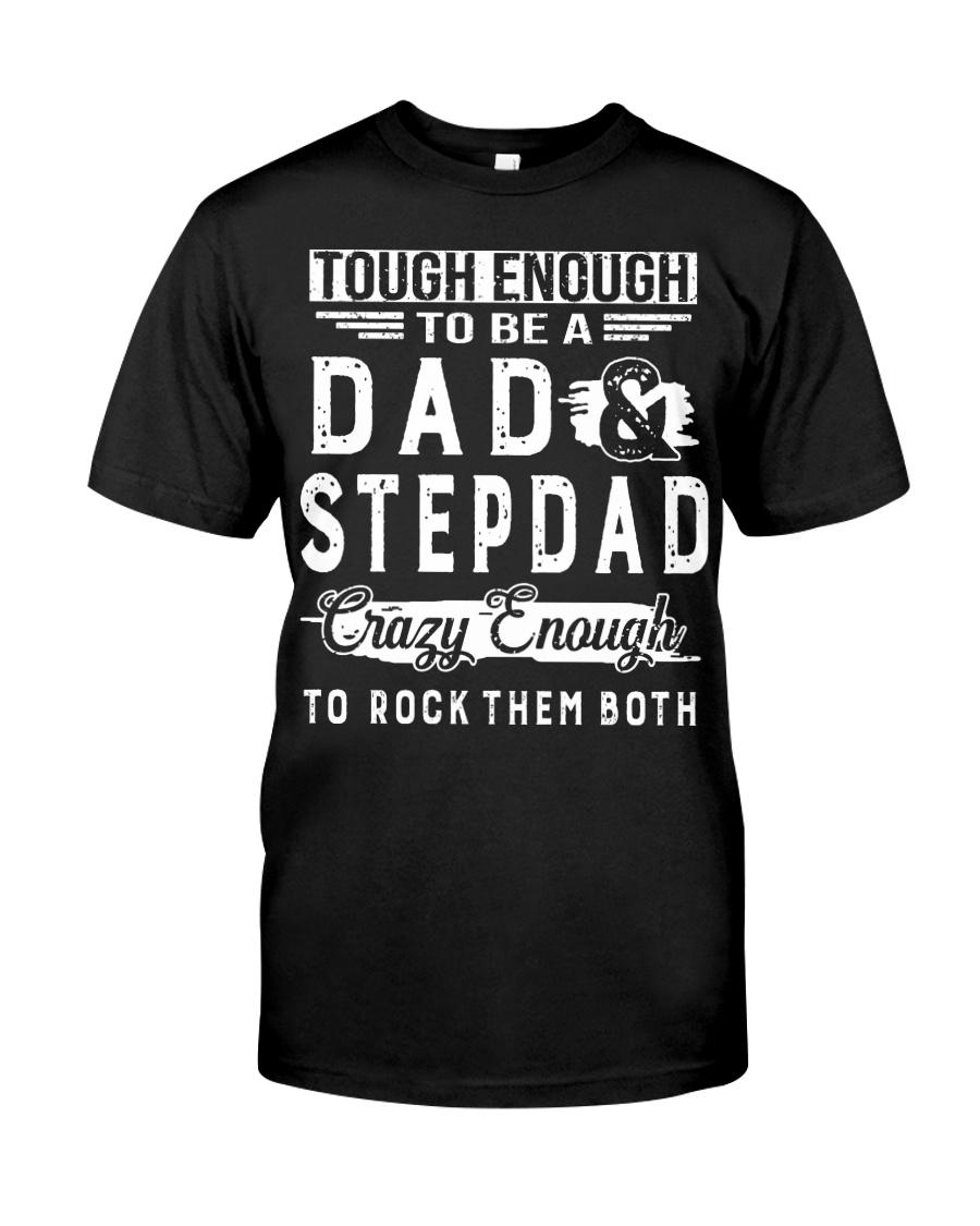 Dad and StepDad I Rock Them Both Classic T-Shirt